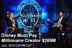 Disney Must Pay Millionaire Creator $269M