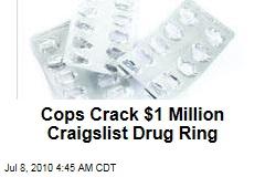 Cops Crack $1 Million Craigslist Drug Ring