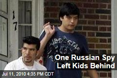 One Russian Spy Left Kids Behind