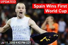 Spain Wins First World Cup
