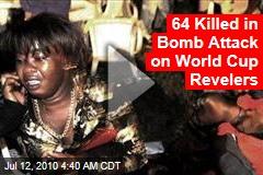 64 Killed in Uganda World Cup Revels