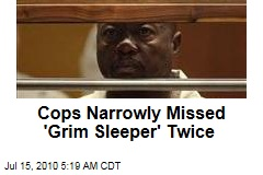 Cops Narrowly Missed 'Grim Sleeper' Twice