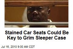 Stained Car Seats Could Be Key to Grim Sleeper Case