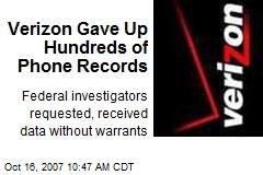 Verizon Gave Up Hundreds of Phone Records