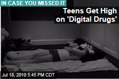 Teens Get High on 'Digital Drugs'
