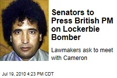 Senators to Press British PM on Lockerbie Bomber