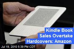 Kindle Book Sales Overtake Hardcovers: Amazon