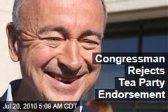 Congressman Rejects Tea Party Endorsement