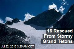16 Rescued From Stormy Grand Tetons