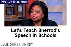 Let's Teach Sherrod's Speech in Schools