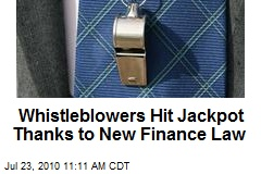 Whistleblowers Hit Jackpot Thanks to New Finance Law