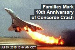Families Mark 10th Anniversary of Concorde Crash