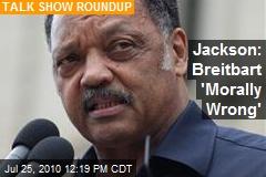 Jackson: Breitbart 'Morally Wrong'