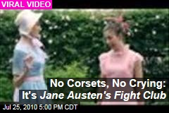 No Corsets, No Crying: It's 'Jane Austen's Fight Club'