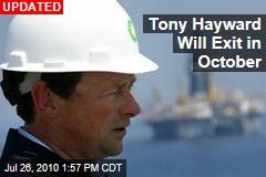 Tony Hayward's Last Day: October