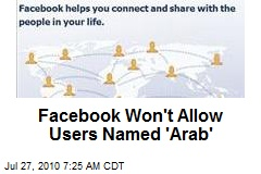 Facebook Won't Allow Users Named 'Arab'