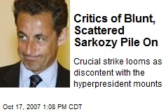 Critics of Blunt, Scattered Sarkozy Pile On