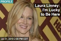 Laura Linney: I'm Lucky to Be Here