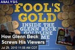 How Glenn Beck Screws His Viewers