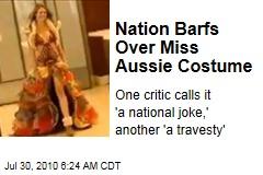 Nation Barfs Over Miss Aussie Costume