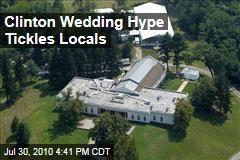 Clinton Wedding Hype Tickles Locals