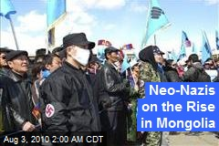 Neo-Nazis on the Rise in Mongolia