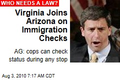 Virginia Joins Arizona on Immigration Checks