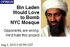 Bin Laden Would Love to Bomb NYC Mosque