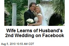 Wife Learns of Husband's 2nd Wedding on Facebook