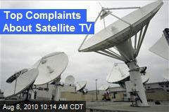 Top Complaints About Satellite TV