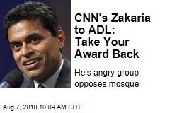 CNN's Zakaria to ADL: Take Your Award Back