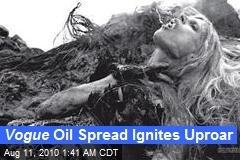 Vogue Oil Spread Ignites Uproar