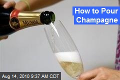 How to Pour Champagne