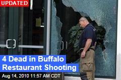 Buffalo Restaurant Shooting Kills 4