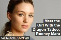 Meet the Girl With the Dragon Tattoo: Rooney Mara