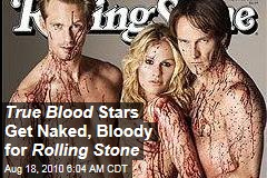 True Blood Stars Get Naked, Bloody for Rolling Stone