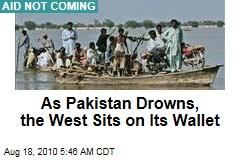 Donors Slow to Respond to Pakistan Flooding Crisis