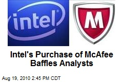 Intel's Purchase of McAfee Baffles Analysts