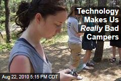 Technology Makes Us Really Bad Campers