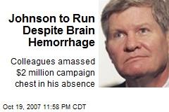 Johnson to Run Despite Brain Hemorrhage
