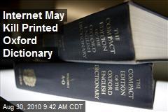 Internet May Kill Printed Oxford Dictionary