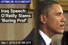O'Reilly Slams 'Boring Prof' Obama on Iraq