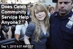 Does Celeb Community Service Help Anyone?