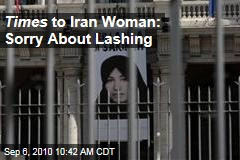 Times to Iran Woman: Sorry for Lashing
