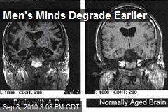 Men's Minds Degrade Earlier