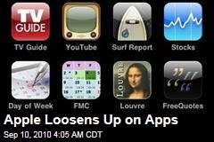 Apple Loosens Up on Apps