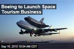 Boeing to Launch Space Tourism Business