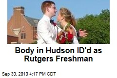 Body in Hudson ID'd as Rutgers Freshman