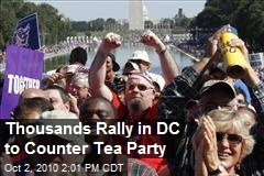 Thousands Rally in DC to Counter Tea Party