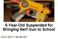 6-Year-Old Suspended for Bringing Nerf Gun to School